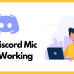 Discord Mic Not Working Online Guide and solutions